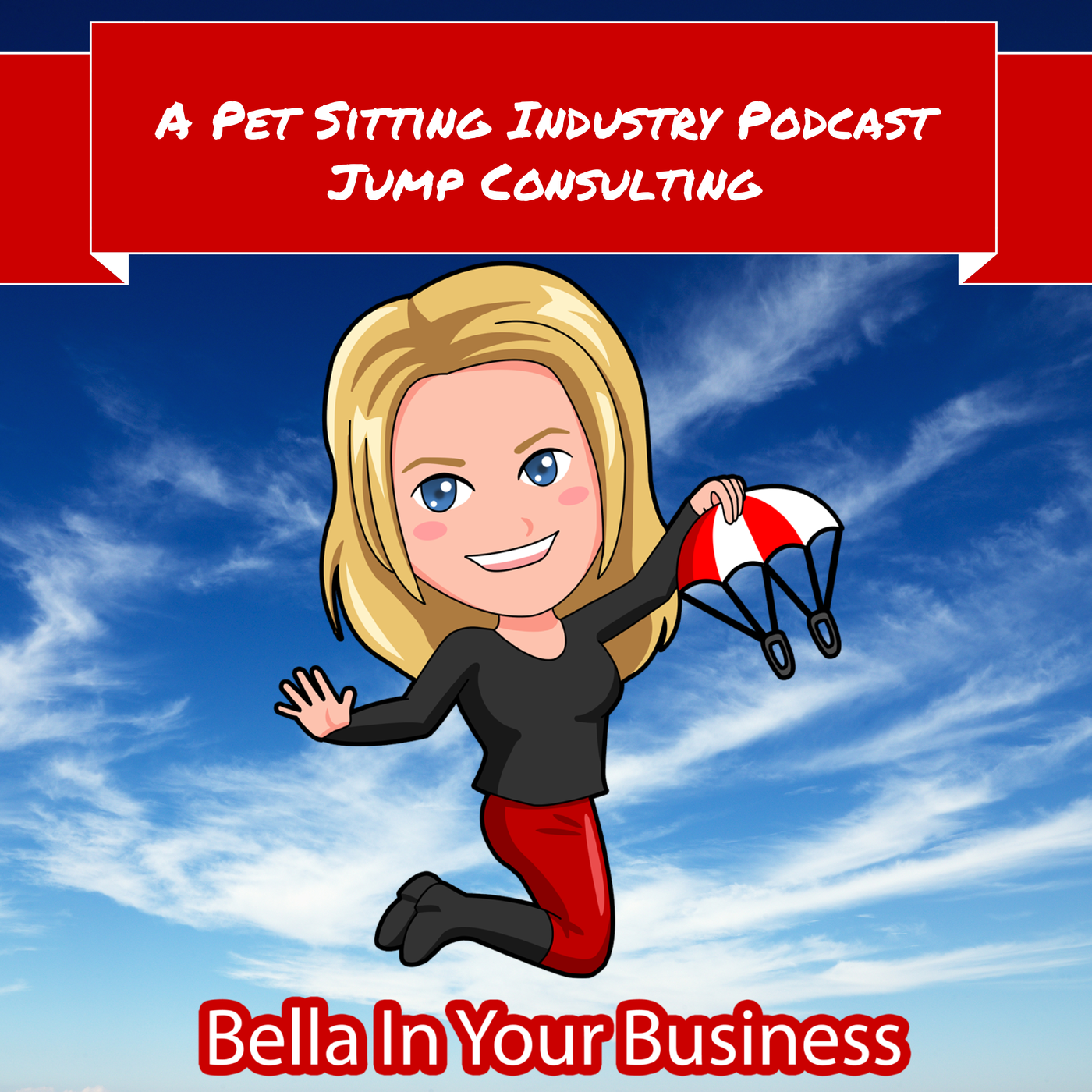 PODCAST - Bella In Your Business!